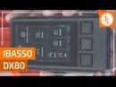 IBasso DX80 почти флагманский HiFi