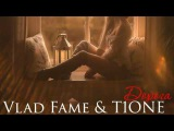 Vlad Fame &amp T1ONE  Дорога (2017)