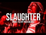 Slaughter - Metro Boomin x 21 Savage Type Beat 2017 ( Prod. Filthy Rich Beats )