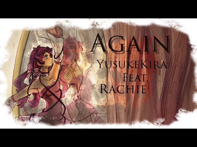 KIRA - Again ft. rachie (Remix Cover)