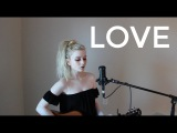 Love - Lana Del Rey (Holly Henry Cover)