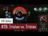 Lenai's Solo PvP #26 Tristan vs. Tristan  EVE Online