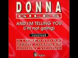 Donna Giles - And I'm Telling You (I'm Not Going)Organized MixKerri Chandler, Yahya McDougald