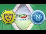 Кьево 1:3 Наполи | Итальянская Серия А 201617 | 25-й тур | Обзор матча