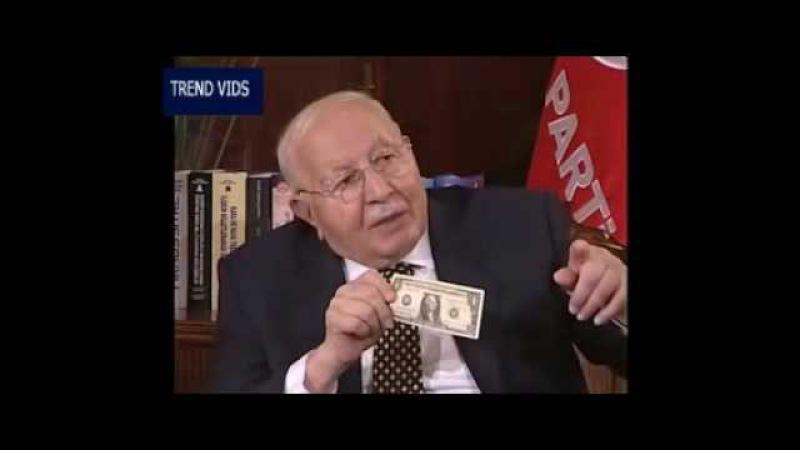 Necmettin Erbakan 1 Dolar Sırrını Böyle Anlatmıştı