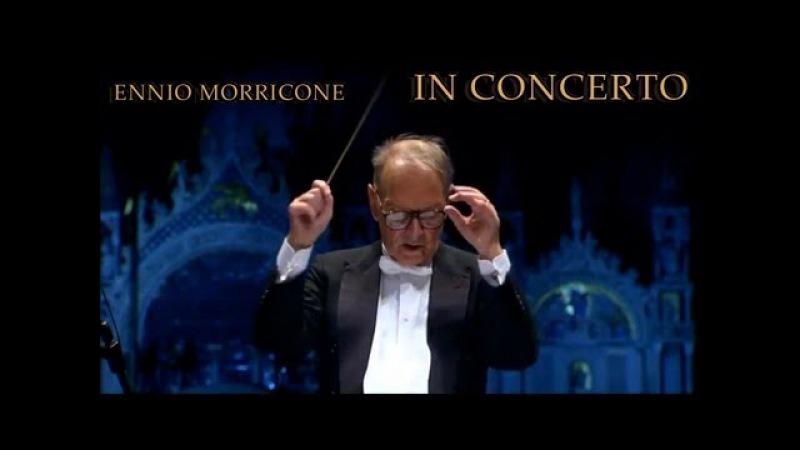 Ennio Morricone - Vatel (In Concerto - Venezia 10.11.07)
