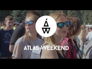 Atlas Weekend 2016 Aftermovie