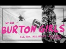 Burton Girls Presents: Episode 1 – Kimmy Fasani and Kelly Clark