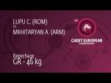 Repechage GR - 46 kg: A. MKHITARYAN (ARM) df. C. LUPU (ROM), 4-3