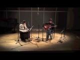 MAVRA POULIA - Vassilis Ketentzoglou and Sofia Labropoulou @Nakas Conservatory