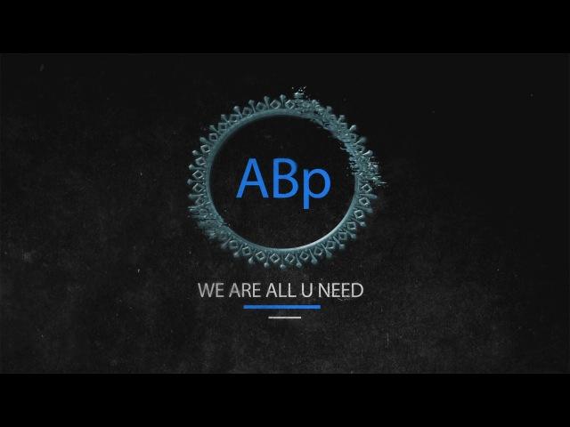 Трейлер проекта ABp-Project™ (1080p 60fps.)