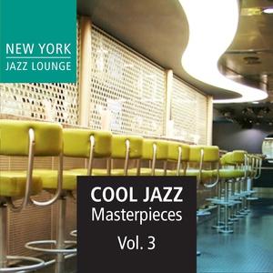 Cool Jazz Masterpieces, Vol. 3