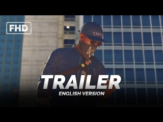 ENG | Трейлер (GAME): «Watch Dogs 2» 2016