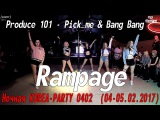 [GP]Produce 101-Pick me & bang bang dance cover by Rampage[Ночная KOREA-PARTY 0402 (04-05.02.2017)]