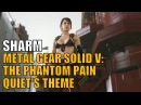 Sharm ~ Quiet's Theme (Metal Gear Solid V: The Phantom Pain)
