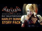 Batman Arkham Knight - Harley Quinn Story Pack (Full DLC Walkthrough)