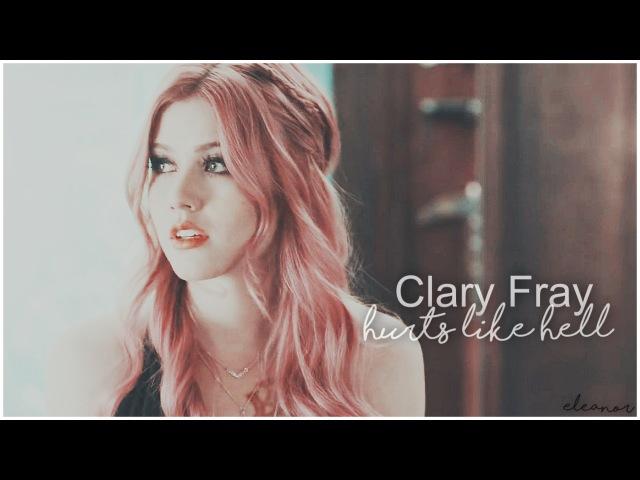 Hurts Like Hell   Clary Fray