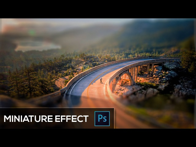 How To Create a Miniature Effect using Tilt Shift Photoshop CC Tutorial