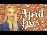 April Favorites Mandaryna