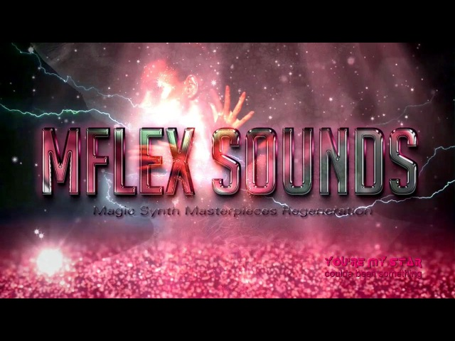 Mflex Sounds feat. The Lost Angeles - Youre My Star