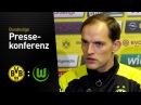 Thomas Tuchel: Ein typisches Heimspiel draus machen | BVB - VfL Wolfsburg