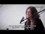 Patti Smith Advice to the young (Rus Sub)- Патти Смит Наставление молодым