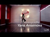Tedashii - Be Me | Choreography by Yana Anisimova | Los Angeles Dance School