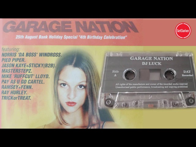 DJ Luck MC's Neat, Viper CKP – Garage Nation, 4th Birthday – 25.08.2001
