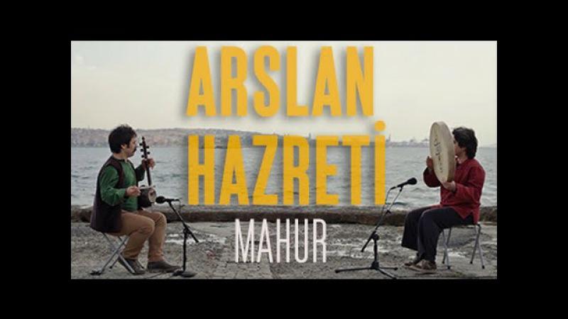 ARSLAN HAZRETİ - MAHUR siberadeng live