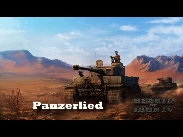 Hearts of Iron IV - Panzerlied (German March)