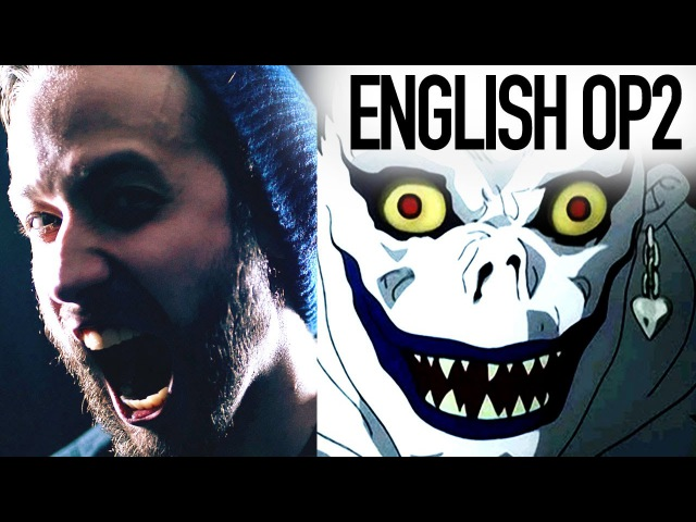 Death Note Opening 2 ~ What's Up People Maximum the Hormone ENGLISH COVER