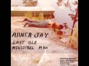 Abner Jay - My Middle Name is the Blues