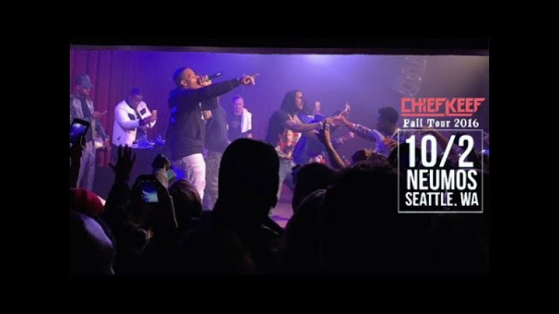 Chief Keef Live Performance at Neumos - Seattle, Washington | Fall Tour 2016