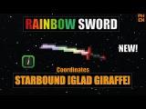 [starbound guide] Rainbow Sword coordinates Glad Giraffe