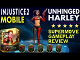 UNHINGED HARLEY QUINN. Super Move. Gameplay. Detailed Review. Injustice 2 Mobile.