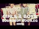 Inpetto - Girls Boys (Soundboy Bootleg)