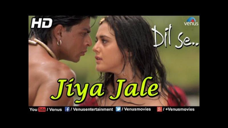Jiya Jale - Dil Se | Shahrukh Khan, Preeti Zinta | Lata Mangeshkar