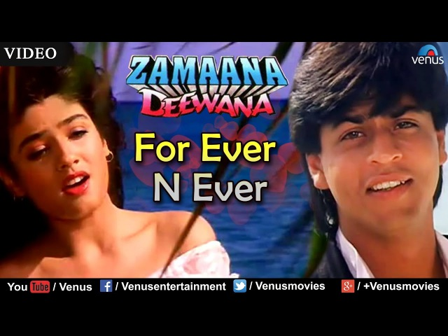 For Ever N Ever (Zamaana Deewana)