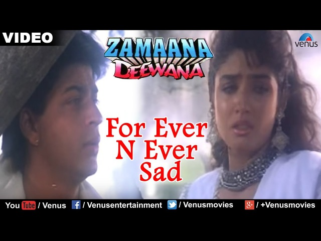 For Ever N Ever - Sad (Zamaana Deewana)