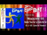 Magazine 60 - Rendez Yous Sur La Costa Del Sol (D.J.-US Special Remix) That's EURO BEAT 01-06