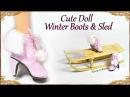 DIY Cute Doll Barbie Winter Boots Sled Mixed Media Tutorial
