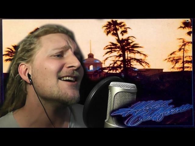 EAGLES - HOTEL CALIFORNIA (Live Vocal Cover)