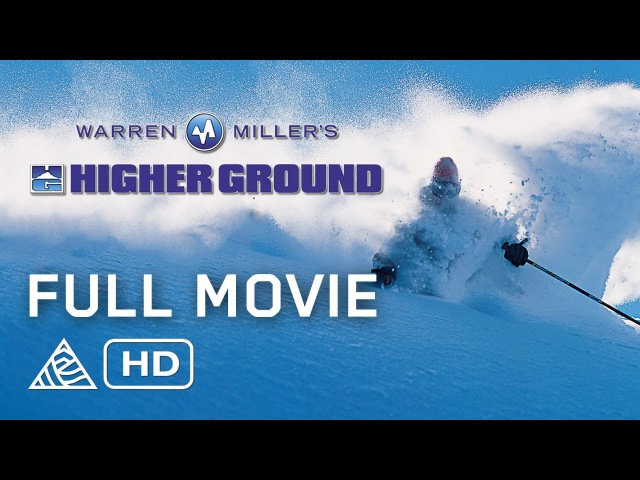 Full Movie Warren Miller's Higher Ground Shane McConkey Klaus Obermeyer Jeremy Bloom HD