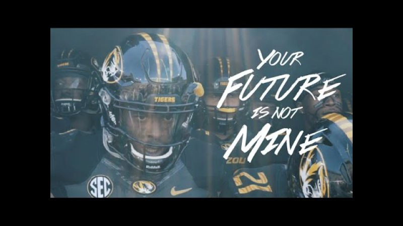 Your Future is Not Mine - 2017 Mizzou Football Hype Video