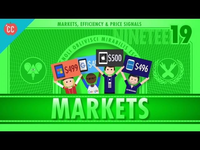 Markets, Efficiency, and Price Signals Crash Course Economics 19