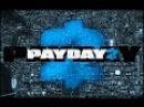 Как играть в PayDay 2 по сети.
