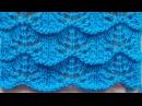 Ажурный волнистый узор Вязание спицами Видеоуроки