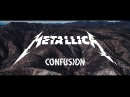 Metallica Confusion Official Music Video