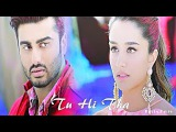 Tu Hi Tha Full Video Song  Half Girlfriend  Arjun Kapoor &amp Shraddha Kapoor  Darshan Raval