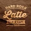 HARD ROCK LATTE / KIRISHI